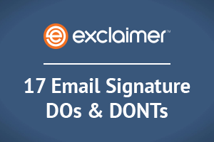 17 Email Signature DOs & DON'Ts